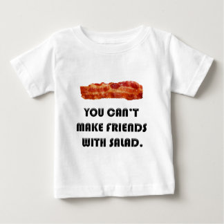 You Can't Make Friends With Salad Baby T-Shirt