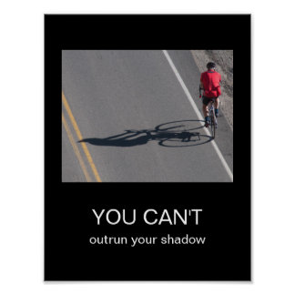 You Can't Outrun Your Shadow Poster