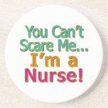 You Can't Scare Me, Funny Nurse Nursing Beverage Coasters