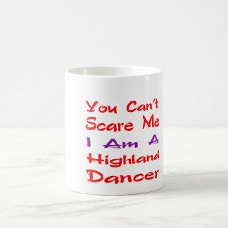You can't scare me I am a Highland Dancer Basic White Mug