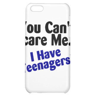 You Cant Scare Me I Have Teenagers iPhone Case iPhone 5C Cases