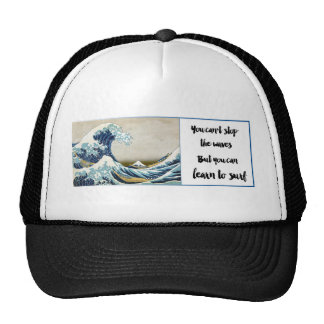 you can't stop the waves cap