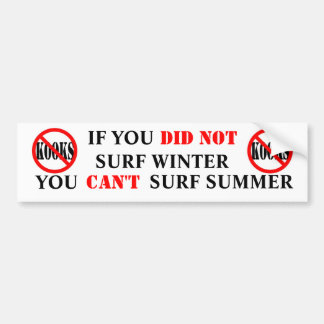 YOU CANT SURF SUMMER BUMPER STICKER