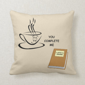 You Complete Me Pillow