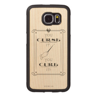 You Curse It, You Cure It Wood Phone Case