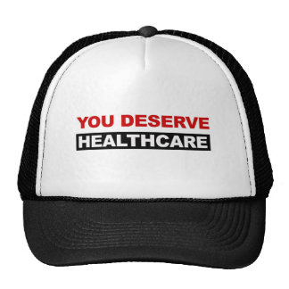 You Deserve Healthcare Cap