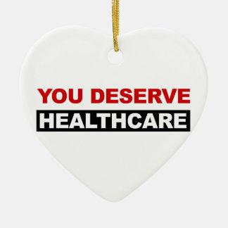You Deserve Healthcare Ceramic Heart Decoration