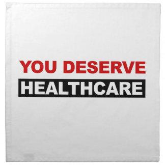 You Deserve Healthcare Napkin