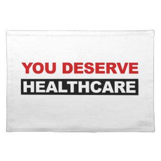 You Deserve Healthcare Placemat