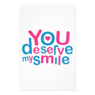 You Deserve My Smile Typographic Design Love Quote Stationery Design