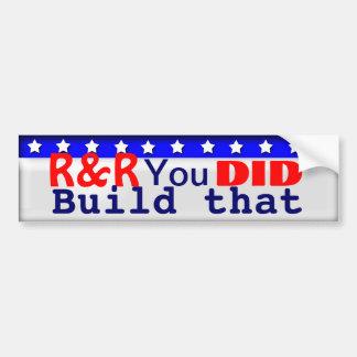 You Did Build That Bumper Sticker