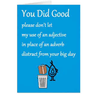 You Did Good - a funny Congratulations Poem Card
