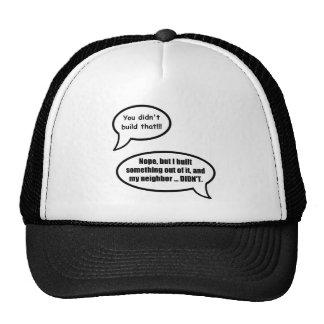You didn't build that - huh? cap