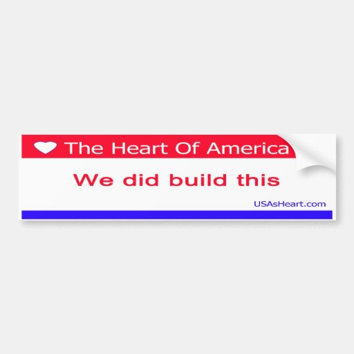 You Didn't Build That - We Did Build This Bumper Stickers