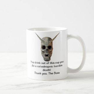 You Die Coffee Mug