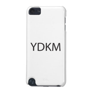You Don t Know Me ai iPod Touch 5G Cases