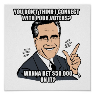 you don t think i can connect with poor voters - poster