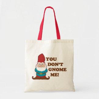 You Dont Gnome Me Canvas Bag