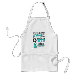 You Don't Know How Strong...PCOS Standard Apron