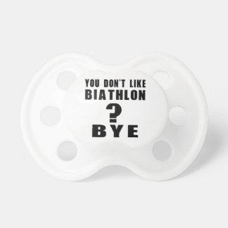 You Don't Like biathlon ? Bye Baby Pacifier