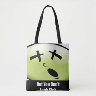 You Don't Look Sick Tote Black Handles