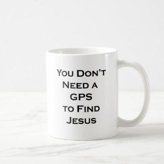 You don't need a GPS to Find Jesus Basic White Mug