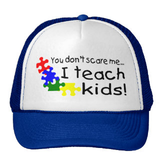 You Dont Scare Me I Teach Kids (PP) Cap