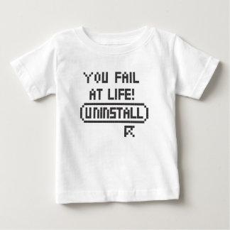 You Fail At Life Baby T-Shirt