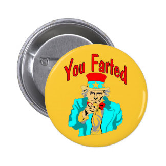 You Farted 6 Cm Round Badge