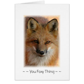 You Foxy Thing Card