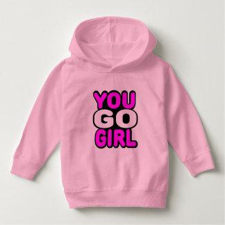 You Go Girl Hoodie
