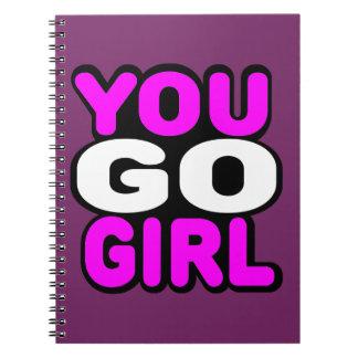 You Go GIrl Spiral Notebook