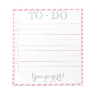 You go girl! To-Do List Notepad