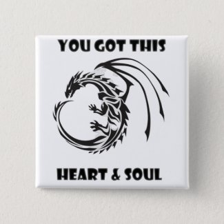 You Got This! Heart & Soul Badge