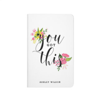 You Got This Modern Calligraphy Floral Journal