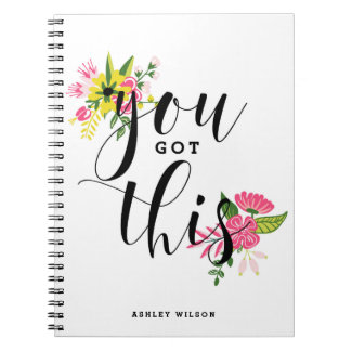 You Got This Modern Calligraphy Floral Notebook