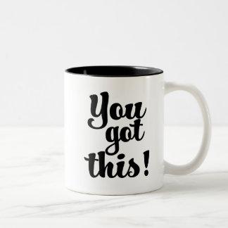 You Got This motivational coffee mug saying