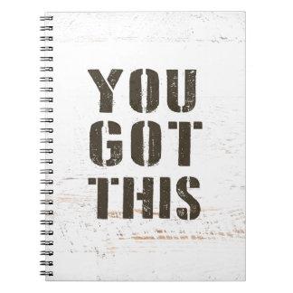you got this spiral notebook