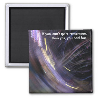 you had fun party lights square magnet