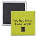 "You had me at ""Hello, world"""