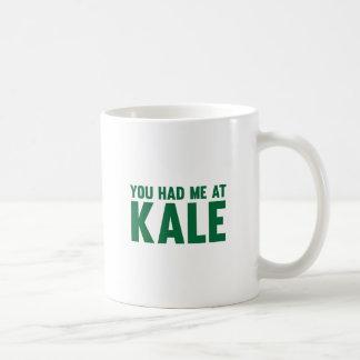 You Had Me At Kale Coffee Mug