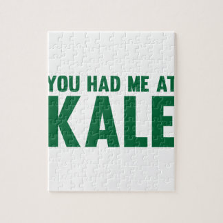 You Had Me At Kale Jigsaw Puzzle