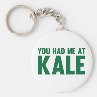 You Had Me At Kale Key Ring