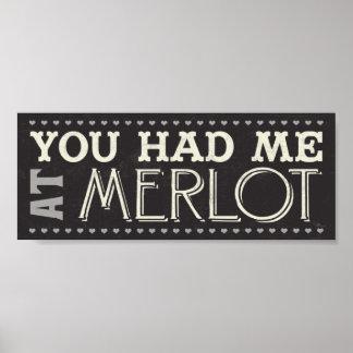 You Had Me at Merlot Poster