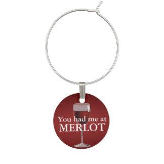 You had me at MERLOT Wine Charm