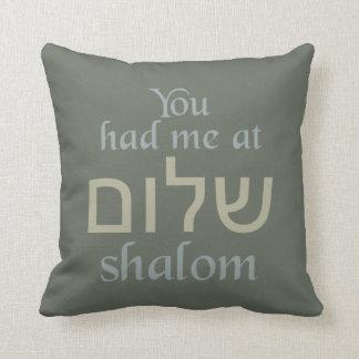 You Had Me at Shalom custom pillow