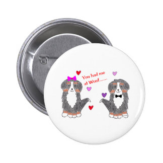 You Had Me At Woof Bernese Mountain Dog Button