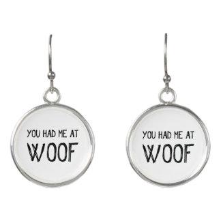 You Had Me At Woof Drop Earrings