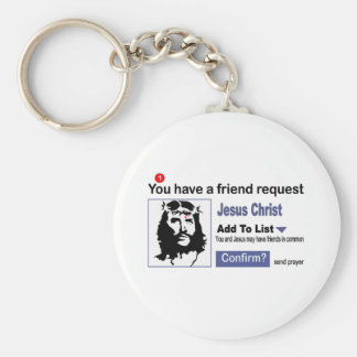 You have A Friend Request From Jesus Christ Basic Round Button Key Ring