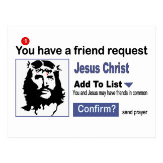 You have A Friend Request From Jesus Christ Postcard
